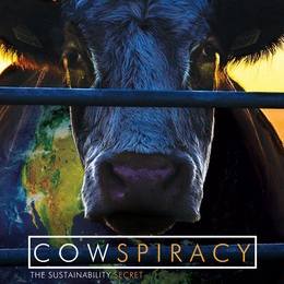 """Cowspiracy"" documentary film poster"