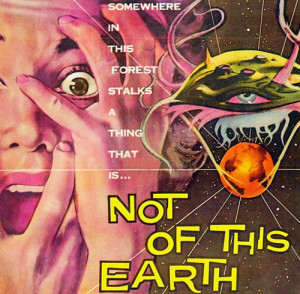 NOT-OF-THIS-EARTH-poster-REV2-500p-WEB