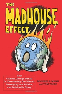 the-madhouse-effect-by-michael-mann-tom-toles-book-cover.jpg