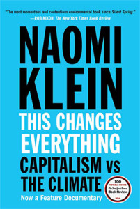 this-changes-everything-naomi-klein-book-cover-400p-web.jpg